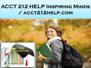 ACCT 212 HELP Inspiring Minds / acct212help.com