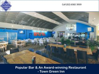 Popular Bar & An Award-winning Restaurant - Town Green Inn