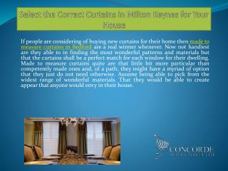 Select the Correct Curtains in Milton Keynes for Your House