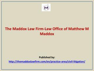 Law Office of Matthew M Maddox