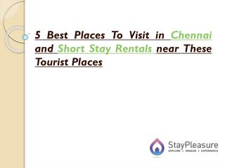 Short Stay rentals near Chennai