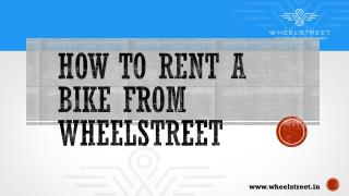 Guide on How to rent a bike in Bangalore & Delhi online