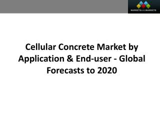 Cellular Concrete Market worth 449.8 Million USD by 2020
