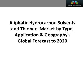 Aliphatic Hydrocarbon Solvents And Thinners Market worth USD 4.5 Billion by 2020