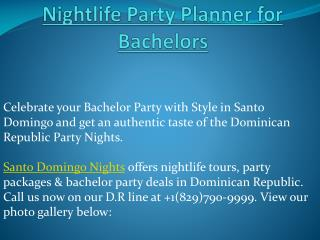 Santo Domingo Nights - Nightlife Party Planner for Bachelors