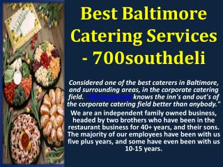 Best Baltimore Catering Services - 700southdeli