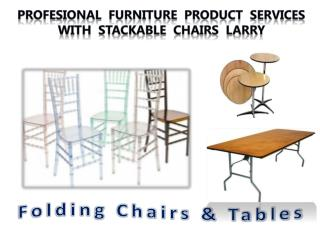 Profesional Furniture Product services with Stackable Chairs Larry