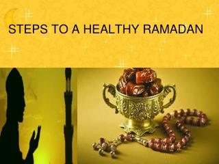 Steps To A Healthy Ramadan