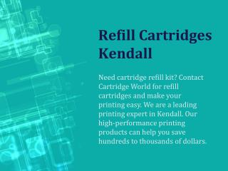 Refill Cartridges Kendall