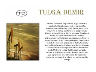 Tulga Demir & His Passion for Energy