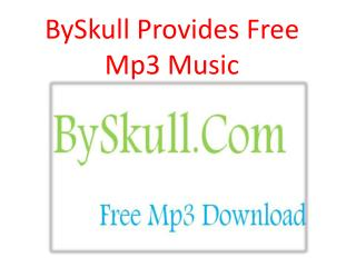 Get Free Mp3 By Skull