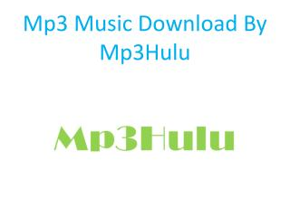 Download Free Mp3 Music By Mp3Hulu