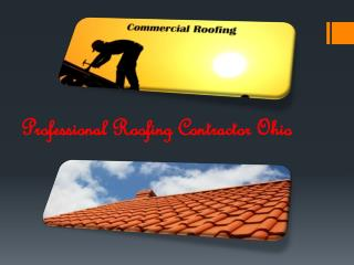 Professional Roofing Contractor Ohio