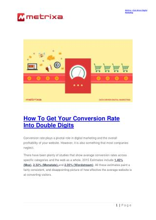 How To Get Your Conversion Rate Into Double Digits