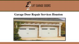 Garage Door Repair Services Houston