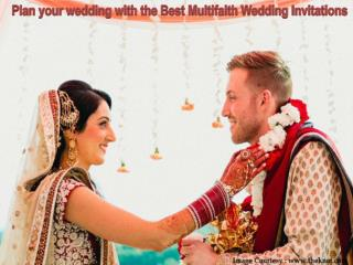 Plan your wedding with the Best Multifaith Wedding Invitations