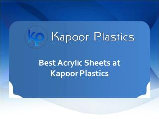 Best Acrylic Sheets At Kapoor Plastics