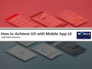 Achieve Highest UX with These Great Mobile App Design Tricks