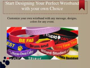 Start design your own wristband