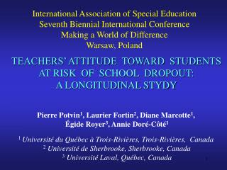 TEACHERS  ATTITUDE  TOWARD  STUDENTS  AT RISK  OF  SCHOOL  DROPOUT:  A LONGITUDINAL STYDY