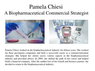 Pamela Chiesi A Biopharmaceutical Commercial Strategist