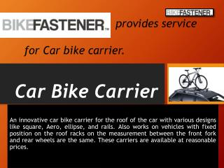 Car bike carrier for a car at affordable price