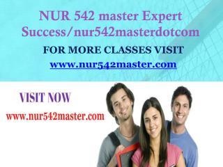 NUR 542 master Expect Success/nur542masterdotcom