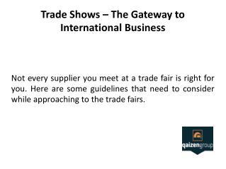 China Sourcing Company in Trade Show - Qaizen Group