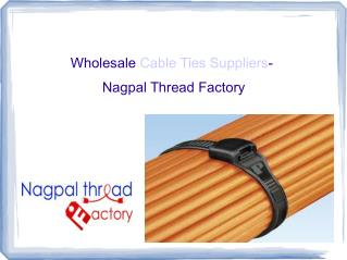 Wholesale Cable ties Suppliers