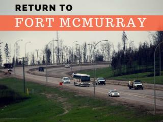 Return to Fort McMurray
