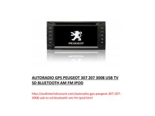 AUTORADIO GPS PEUGEOT 307 207 3008 USB TV SD BLUETOOTH AM FM IPOD