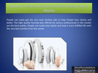 People Can Now Buy the Very Best Hearing Aids in Hitchin