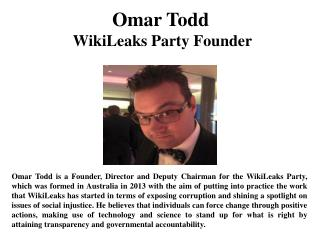 Omar Todd WikiLeaks Party Founder