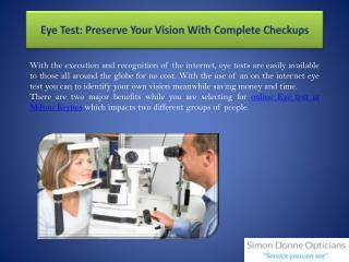 Eye Test: Preserve Your Vision With Complete Checkups