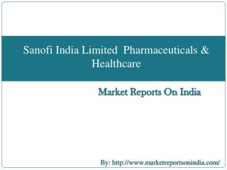 Sanofi India Limited Pharmaceuticals & Healthcare