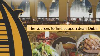 The sources to find coupon deals Dubai