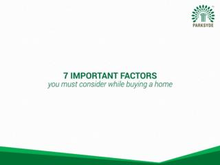 Consider This 7 Important Factors