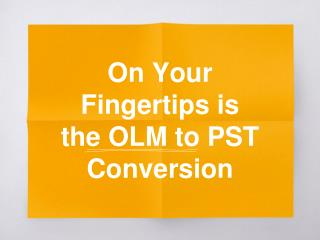 Free OLM to PST Conversion Tool