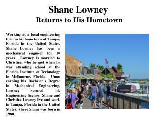 Shane Lowney Returns to His Hometown