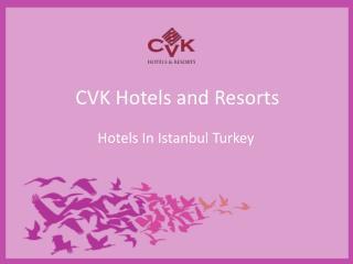 Taksim 5 Star Hotel - Istanbul luxury hotels
