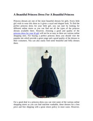 A Beautiful Princess Dress For A Beautiful Princess