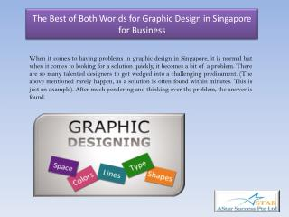 The Best of Both Worlds for Graphic Design in Singapore for Business