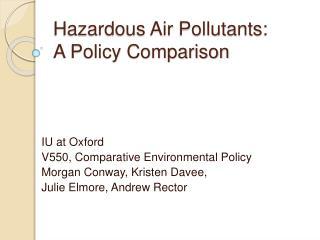 Hazardous Air Pollutants:  A Policy Comparison