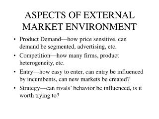 ASPECTS OF EXTERNAL MARKET ENVIRONMENT