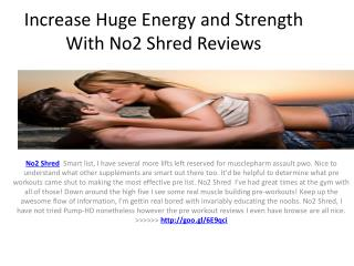 No2 Shred Reviews - Enhance Muscle Glycogen Storage
