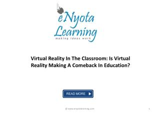 Virtual Reality In The Classroom: Is Virtual Reality Making A Comeback In Education? | eNyota Learning