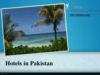 Hotels in Pakistan - Trekkso