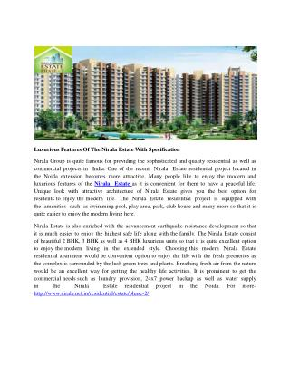 Luxurious Features Of The Nirala Estate With Specification