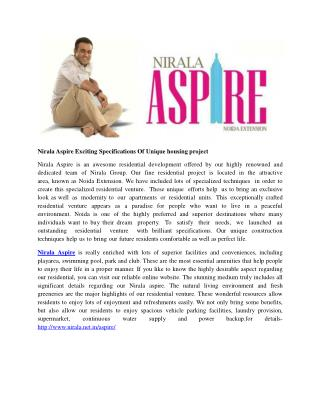 Nirala Aspire Exciting Specifications Of Unique housing project