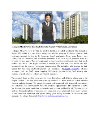 Mahagun Meadows Get You Ready to Make Pleasure with Modern Apartments
